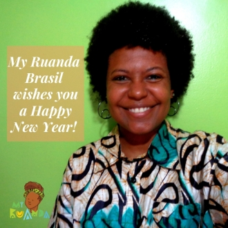 My Ruanda Brasil wishes you a Happy New Year!