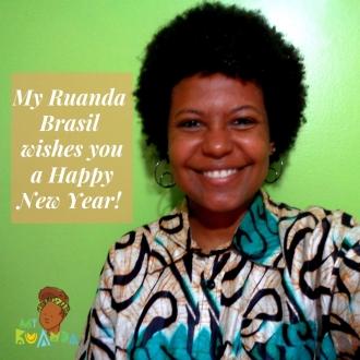 My Ruanda Brasil wishes you a Happy New Year!